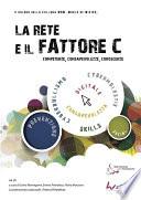 Il FattoreC e la Rete competenze  consapevolezze  conoscenze