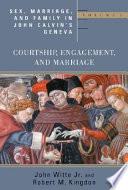 Sex  Marriage  and Family in John Calvin s Geneva