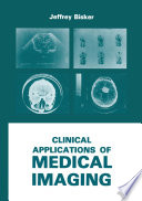 Clinical Applications of Medical Imaging
