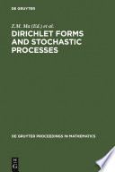 Dirichlet Forms And Stochastic Processes