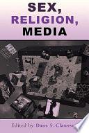 Sex  Religion  Media