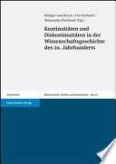 Kontinuitäten und Diskontinuitäten in der Wissenschaftsgeschichte des 20. Jahrhunderts