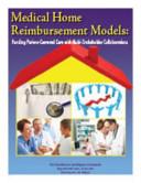 Medical Home Reimbursement Models