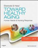 Ebersole   Hess  Toward Healthy Aging