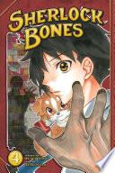 Sherlock Bones : his friend is murdered. he and...