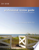 Professional Review Guide for the CCA Examination  2014 Edition