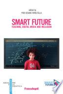 Smart future  Teaching  Digital Media and Inclusion