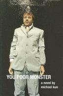 You Poor Monster