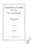 Fond Du Lac County  Wisconsin  Past and Present