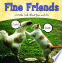 Fine Friends : the very best thing you can do...