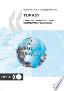 Oecd Reviews Of Regulatory Reform Turkey 2002 Crucial Support For Economic Recovery
