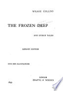 The Frozen Deep  and Other Tales