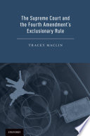 The Supreme Court and the Fourth Amendment s Exclusionary Rule