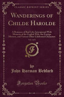 Wanderings of Childe Harolde  Vol  1 of 3