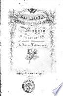 La rosa di maggio o collezione di inediti componimenti di amena letteratura