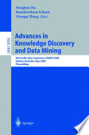 Advances In Knowledge Discovery And Data Mining : conference on knowledge discovery and data mining, pakdd...