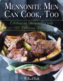 Mennonite Men Can Cook Too