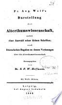 Christian Wilhelm ¬Fr. ¬Aug. ¬Wolf'¬s Darstellung der Alterthums-Wissenschaft