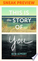 This Is the Story of You  Sneak Preview