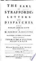 The Earl of Strafforde's Letters and Dispatches