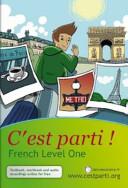 C est Parti   French Level One