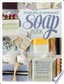 The Natural Handmade Soap Book