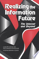Realizing the Information Future