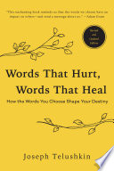 Words That Hurt Words That Heal Revised Edition