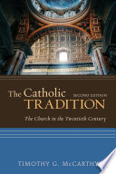The Catholic Tradition  Second Edition