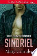 Sindriel [Sequel to Love's Demon Ways]