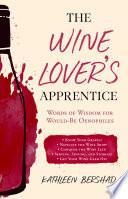The Wine Lover s Apprentice