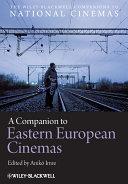A Companion to Eastern European Cinemas