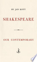 Shakespeare  Our Contemporary