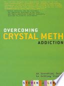 Overcoming Crystal Meth Addiction