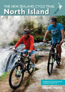 The New Zealand Cycle Trail - North Island