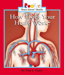 How Does Your Heart Work
