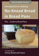 Introduction to Baking No Knead Bread in Bread Pans  Plus    Guide to Bread Pans