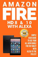 Amazon Fire Hd 8 And 10 With Alexa