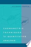 Chemometric Techniques for Quantitative Analysis