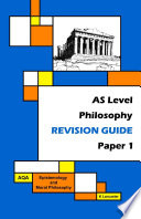 AS Level Philosophy   Revision Guide   Paper 1   AQA