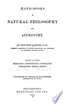 Hand books of Natural Philosophy and Astronomy