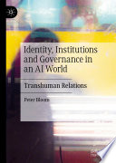 Identity Institutions And Governance In An Ai World