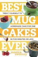 Best Mug Cakes Ever