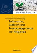 Reformation, Aufbruch und Erneuerungsprozesse von Religionen