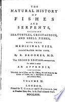 The Natural History Of Fishes And Serpents Including Sea Turtles Crustaceous And Shell Fishes With Their Medicinal Uses
