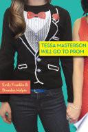 Tessa Masterson Will Go to Prom