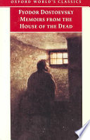 Memoirs From The House Of The Dead : penal servitude in serbia, dostoevsky...