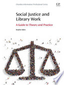 Social Justice And Library Work book