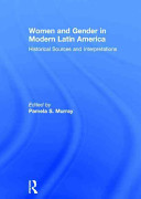 Women and Gender in Modern Latin America