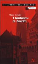 I fantasmi di Zarotti